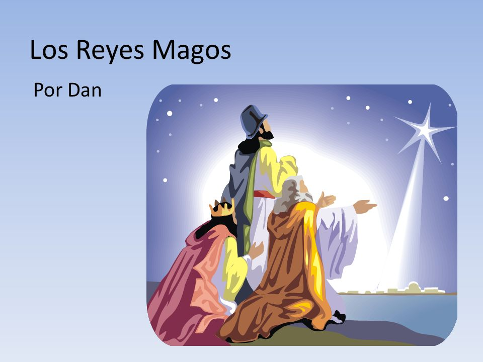 Los Reyes Magos Por Dan