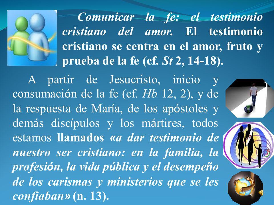 Comunicar la fe: el testimonio cristiano del amor