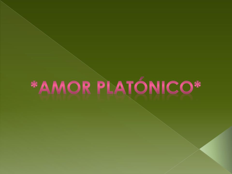 *amor platónico*