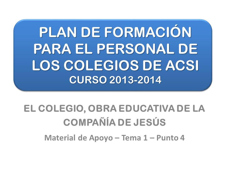 PLAN DE FORMACIÓN PARA EL PERSONAL DE LOS COLEGIOS DE ACSI CURSO 2013-2014