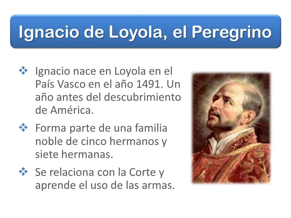 Ignacio de Loyola, el Peregrino