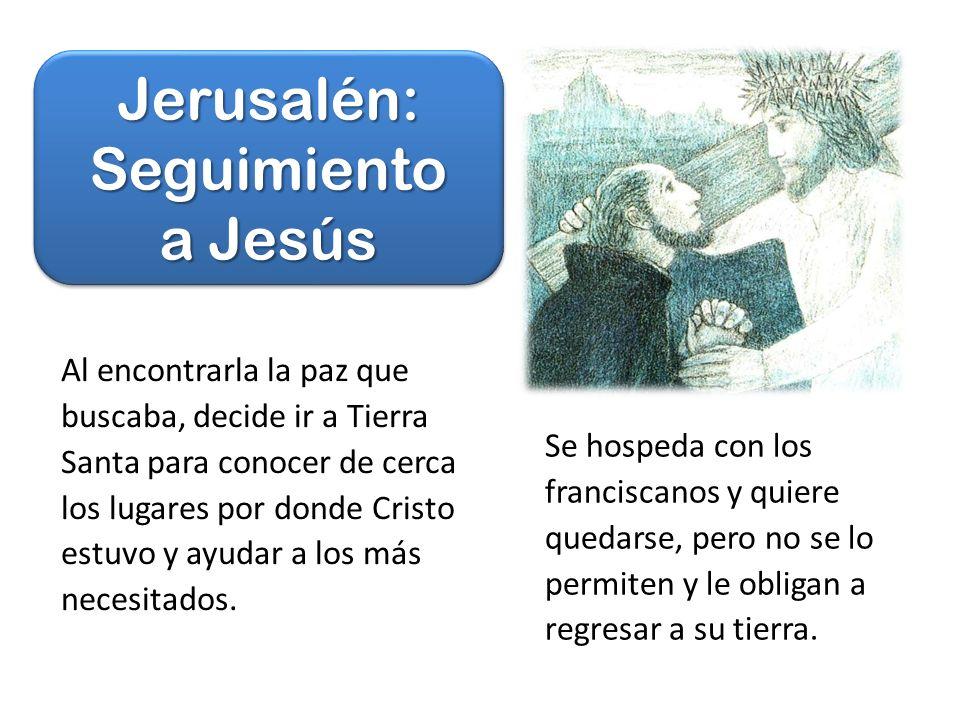 Jerusalén: Seguimiento a Jesús
