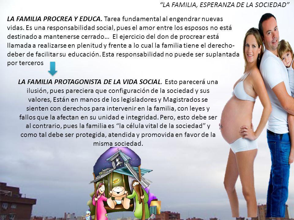 LA FAMILIA, ESPERANZA DE LA SOCIEDAD