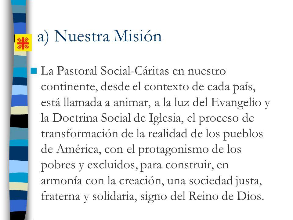 a) Nuestra Misión