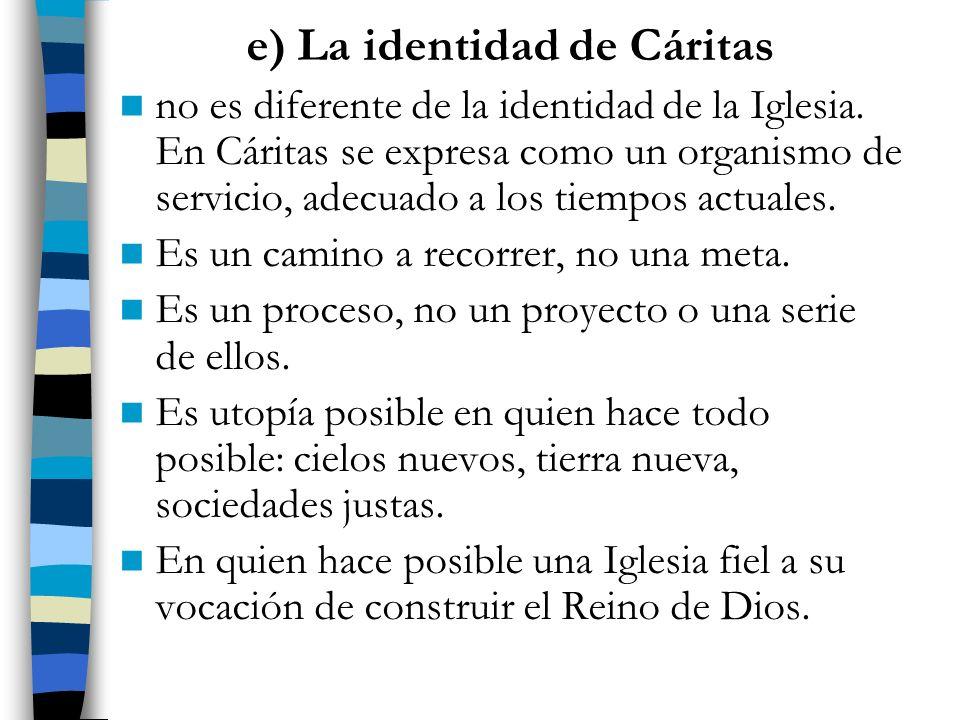 e) La identidad de Cáritas
