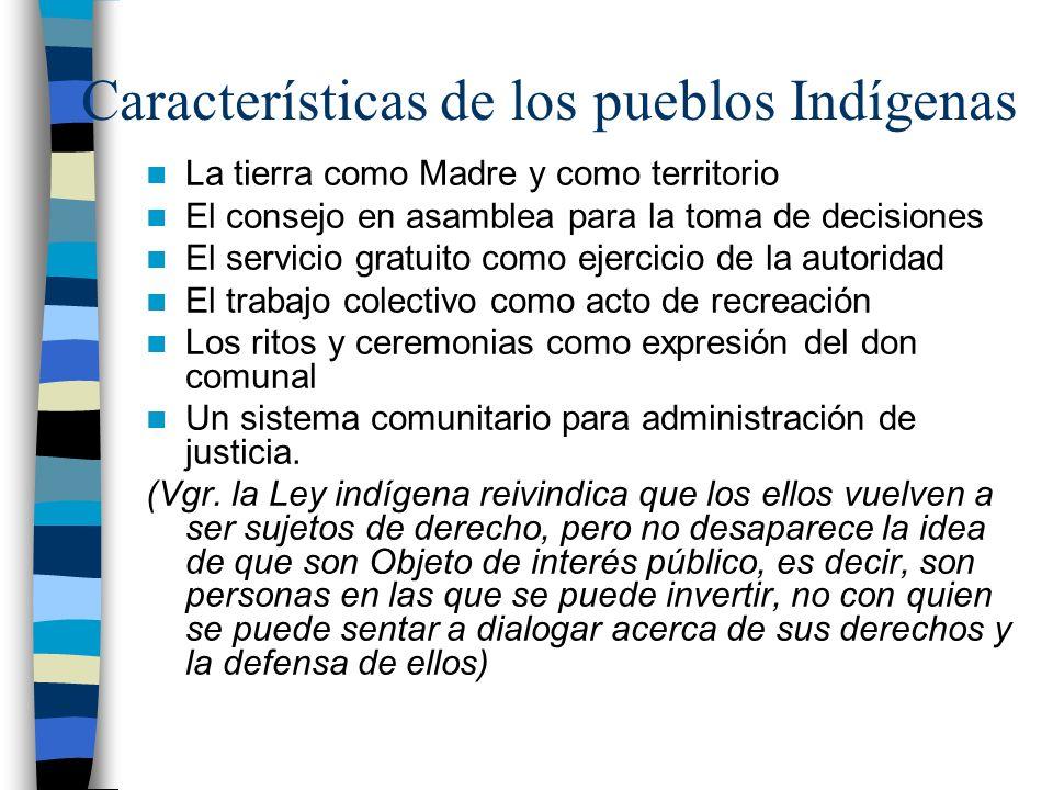 Características de los pueblos Indígenas