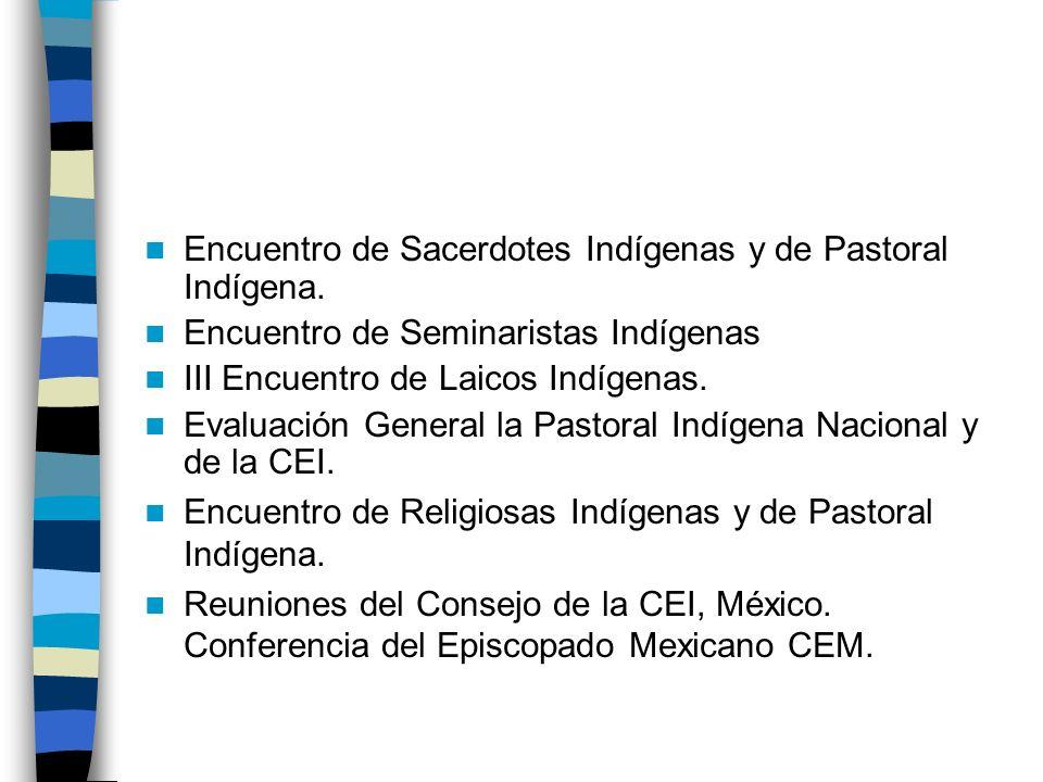 Encuentro de Sacerdotes Indígenas y de Pastoral Indígena.