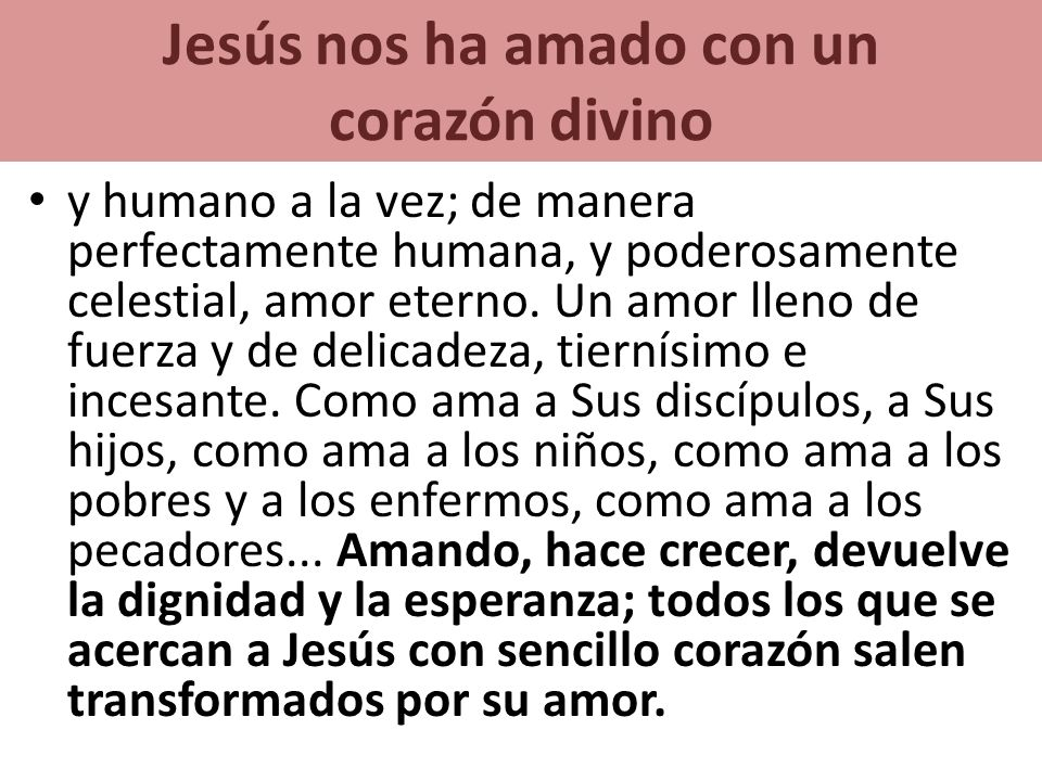 Jesús nos ha amado con un corazón divino