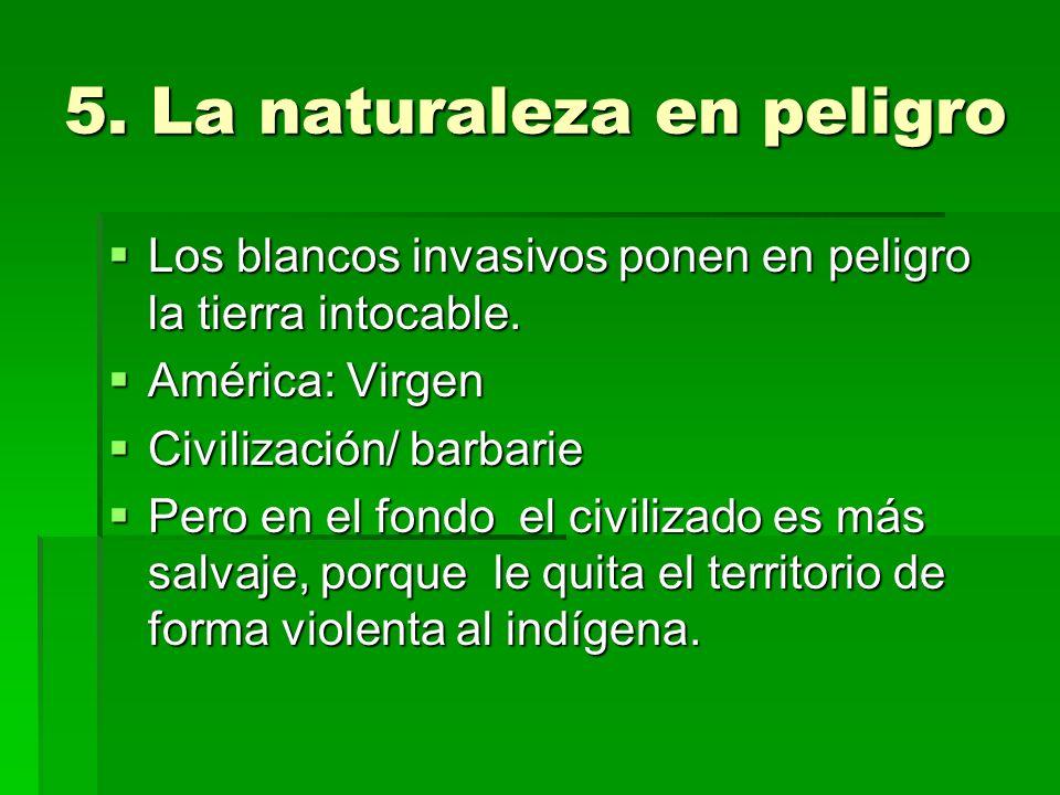 5. La naturaleza en peligro