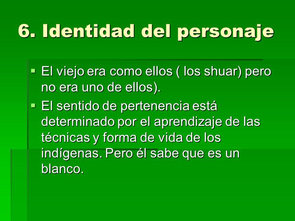 6. Identidad del personaje