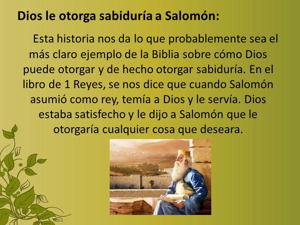 Dios le otorga sabiduría a Salomón: