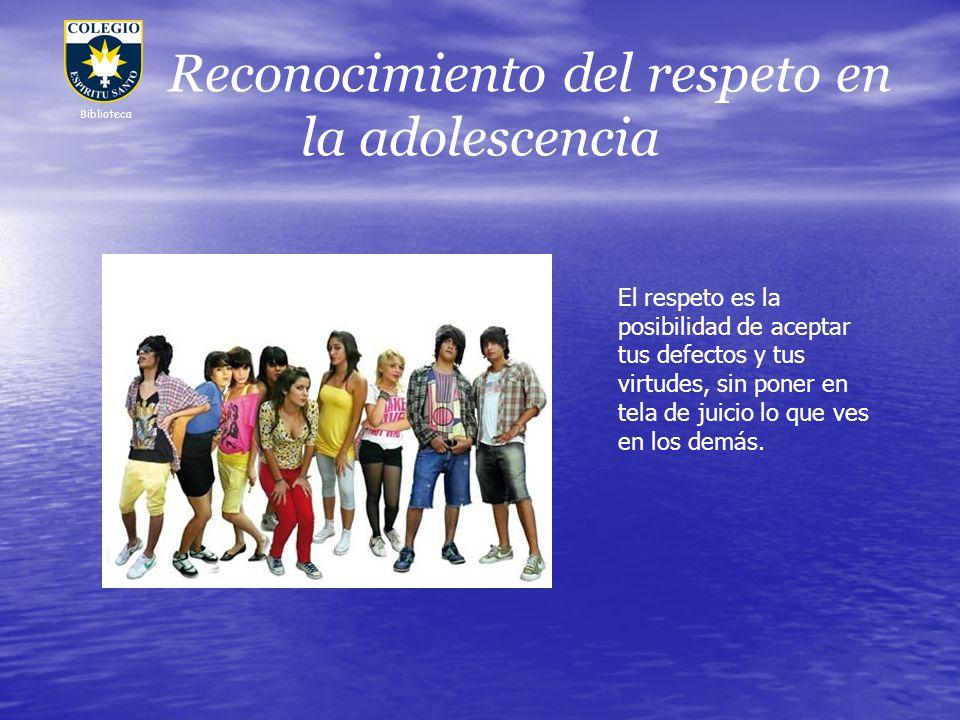 Reconocimiento del respeto en la adolescencia