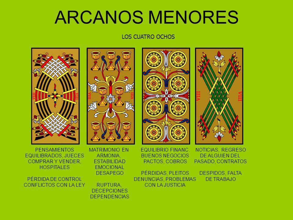 ARCANOS MENORES LOS CUATRO OCHOS PENSAMIENTOS EQUILIBRADOS, JUECES
