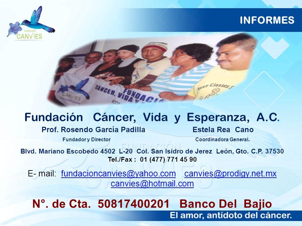 N°. de Cta. 50817400201 Banco Del Bajio