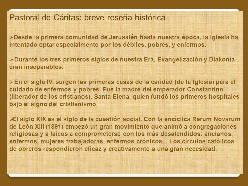 Pastoral de Cáritas: breve reseña histórica