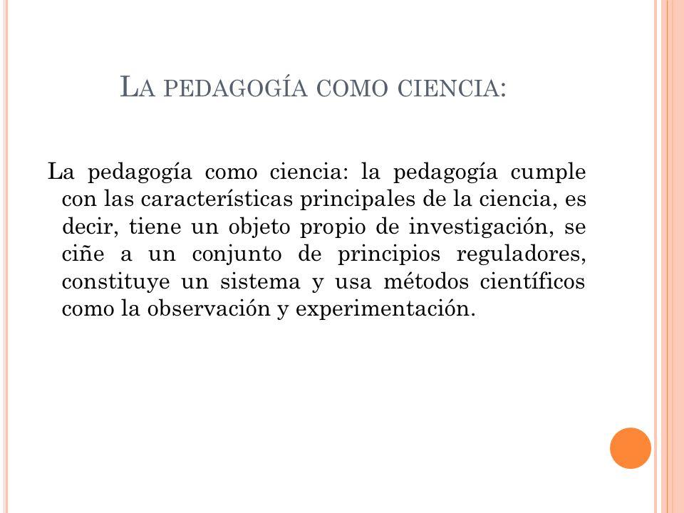 La pedagogía como ciencia: