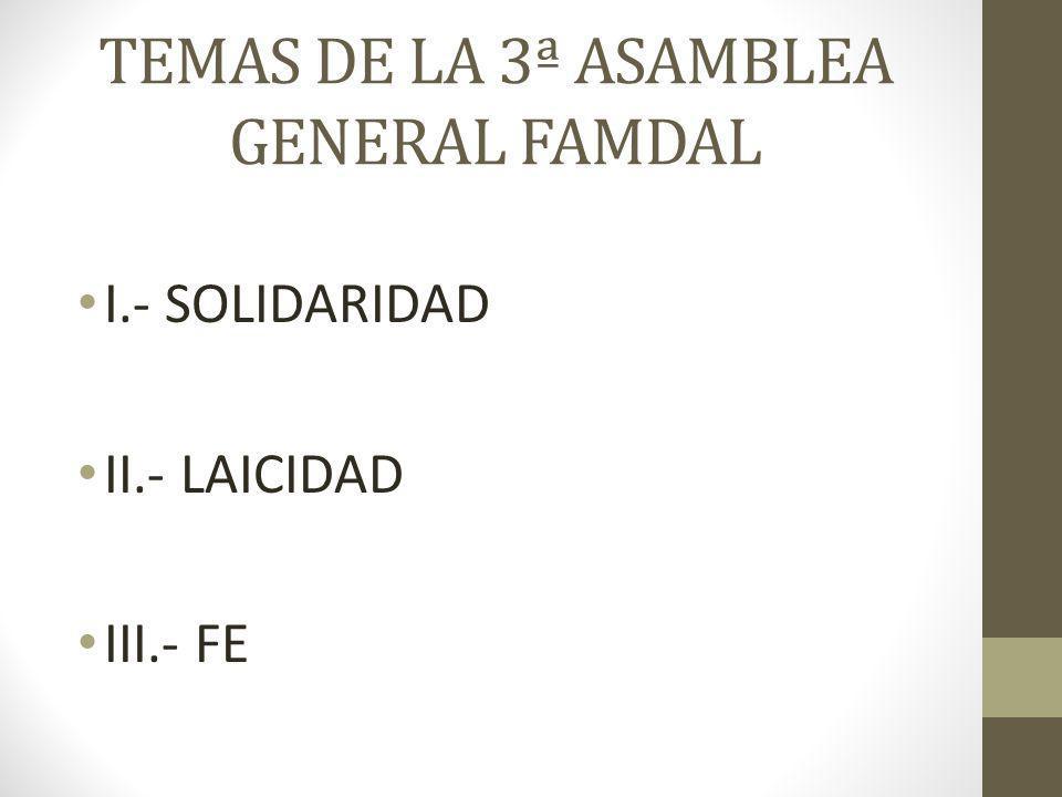 TEMAS DE LA 3ª ASAMBLEA GENERAL FAMDAL