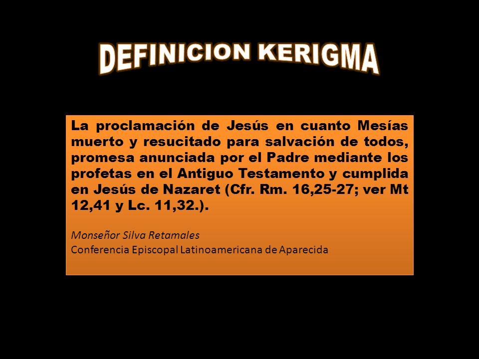 DEFINICION KERIGMA