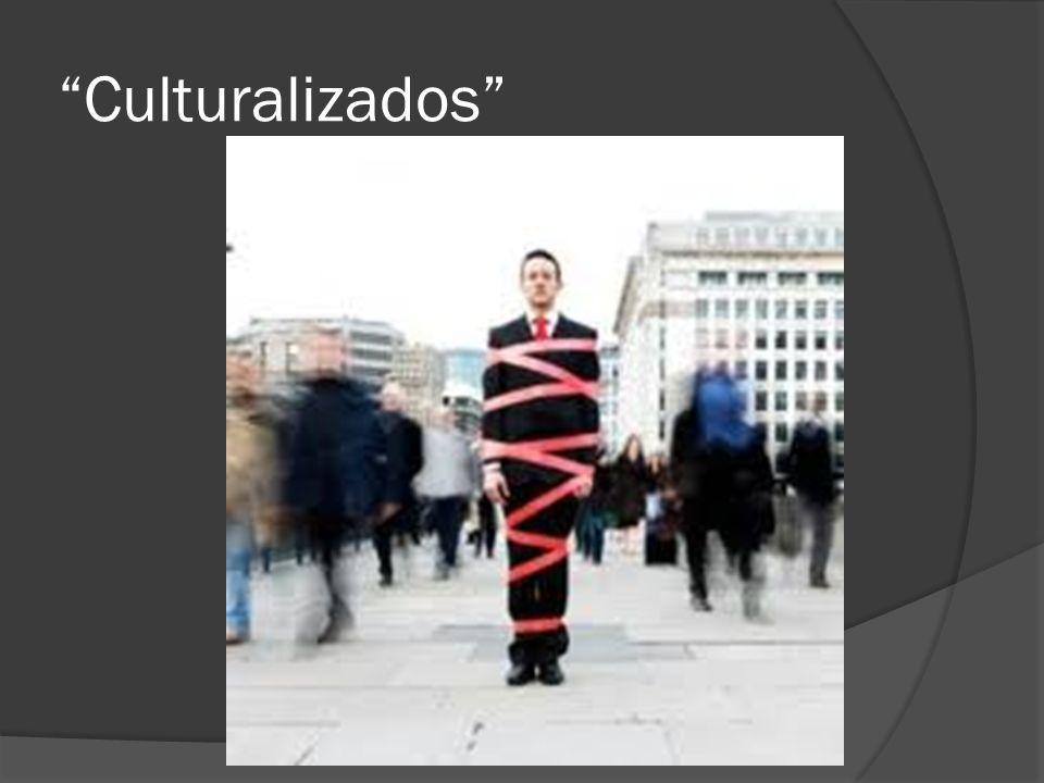 Culturalizados
