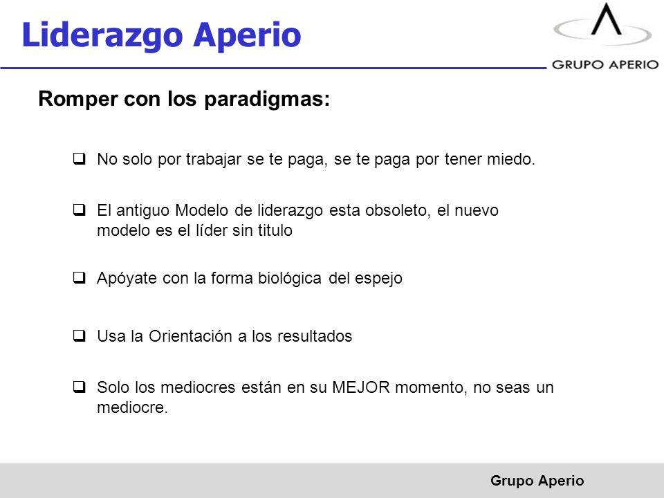 Liderazgo Aperio Romper con los paradigmas: