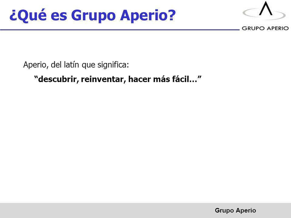 ¿Qué es Grupo Aperio Aperio, del latín que significa: