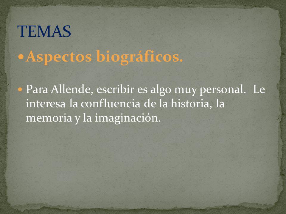 TEMAS Aspectos biográficos.