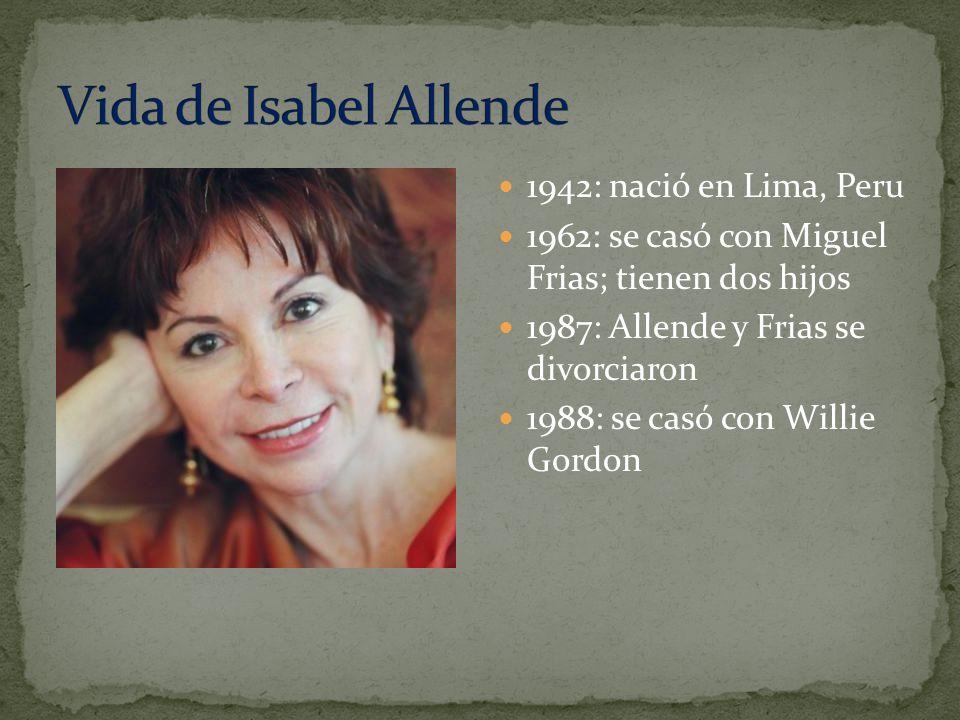 Vida de Isabel Allende 1942: nació en Lima, Peru