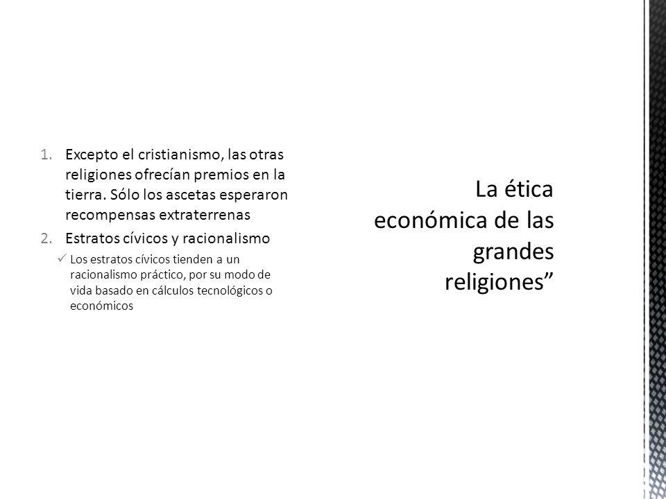 La ética económica de las grandes religiones