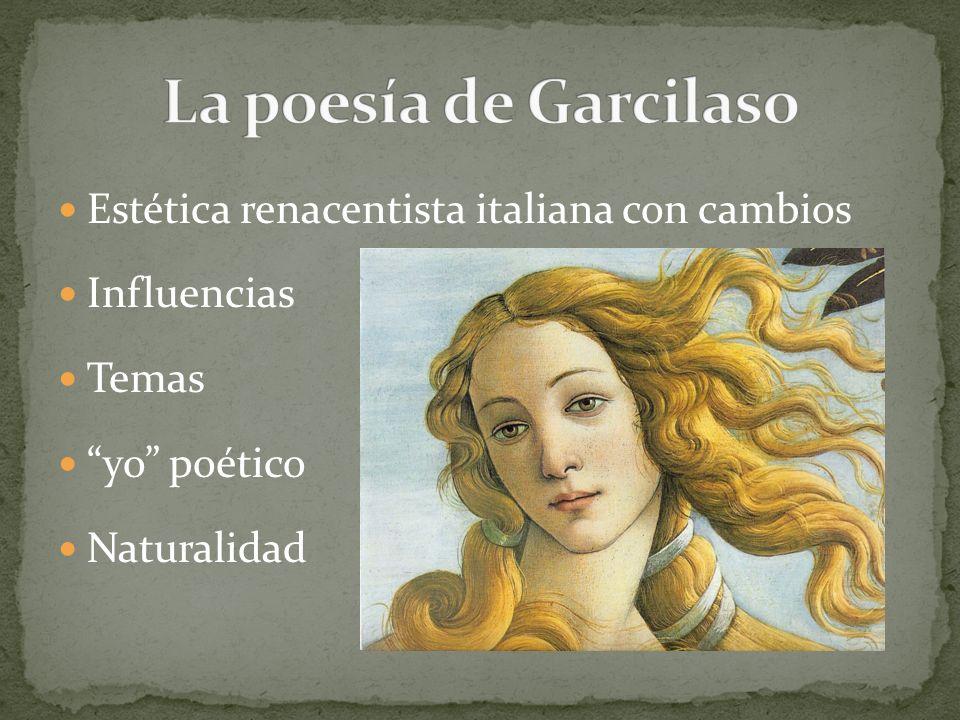 La poesía de Garcilaso Estética renacentista italiana con cambios