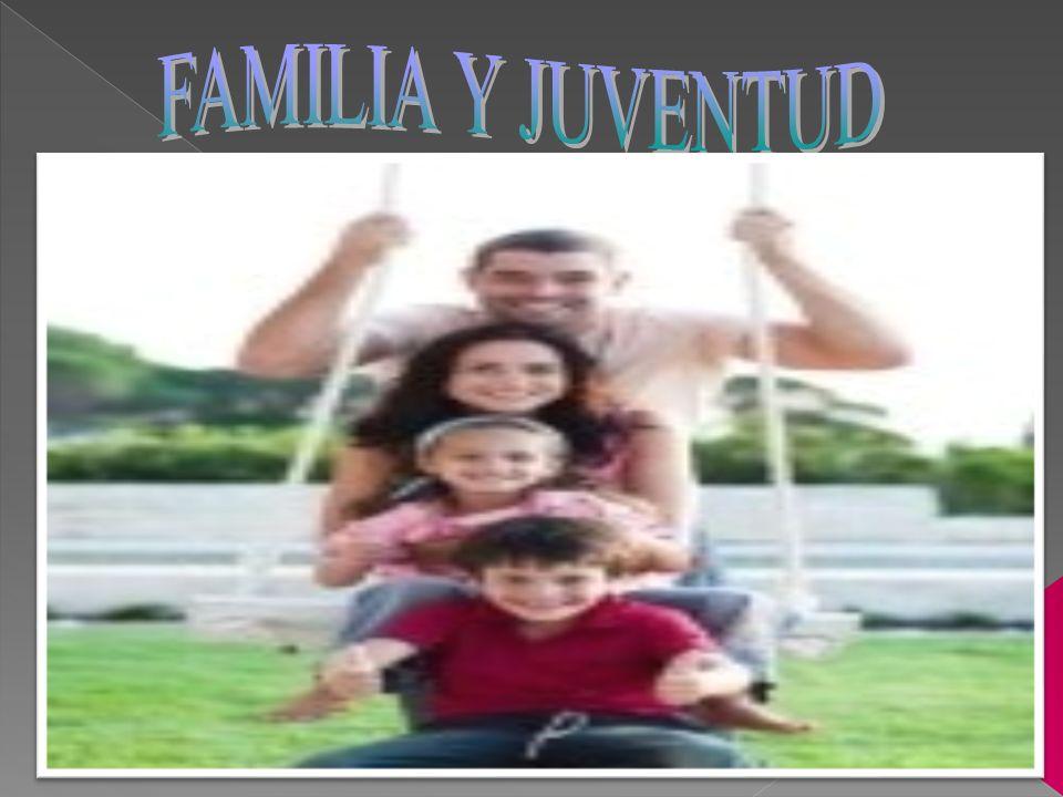 FAMILIA Y JUVENTUD