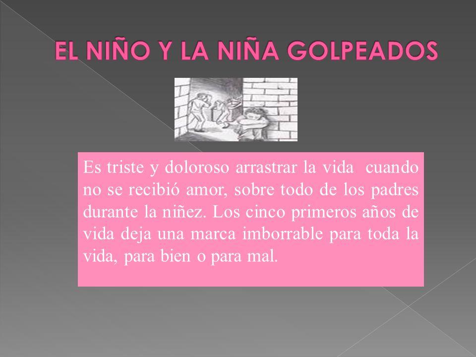 EL NIÑO Y LA NIÑA GOLPEADOS