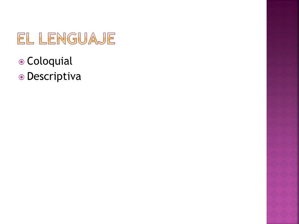 El lenguaje Coloquial Descriptiva