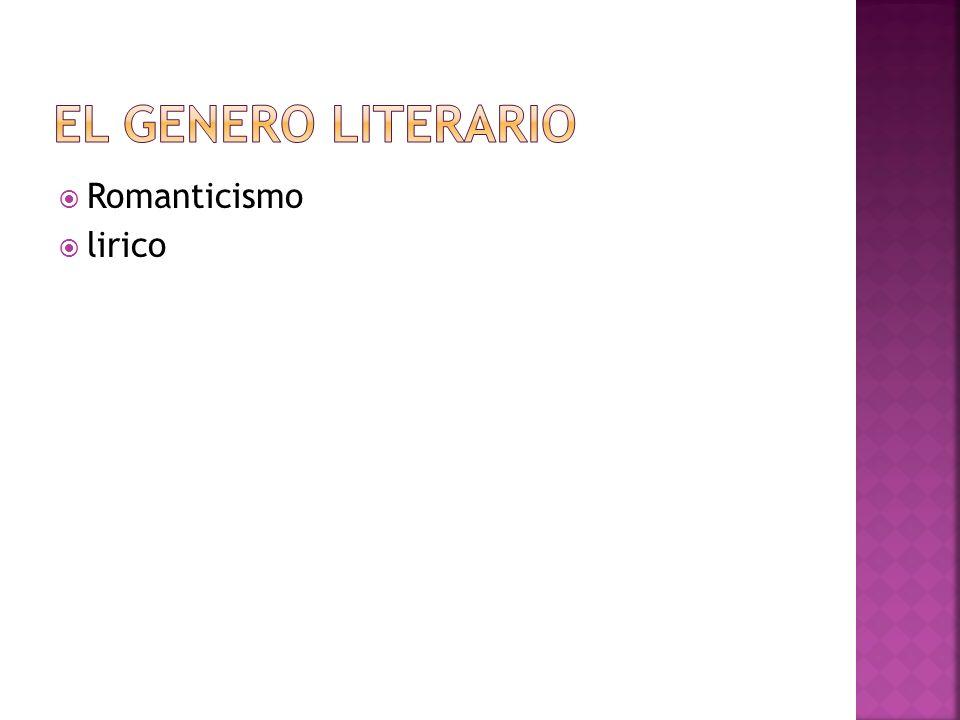 El genero literario Romanticismo lirico