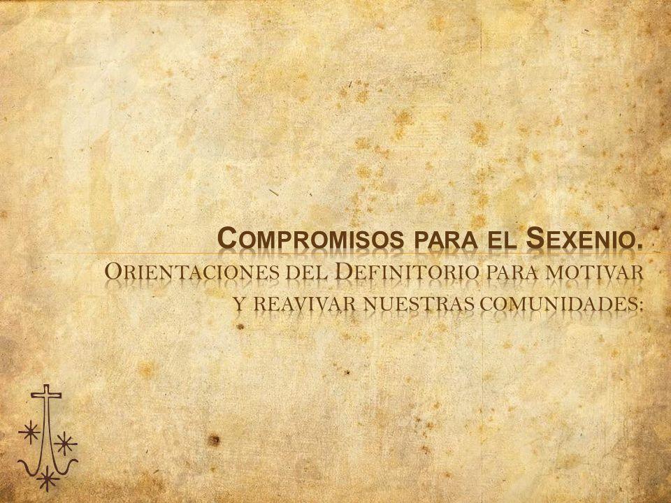Compromisos para el Sexenio