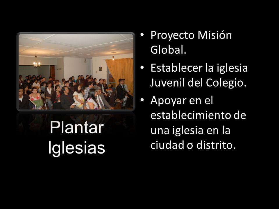 Plantar Iglesias Proyecto Misión Global.