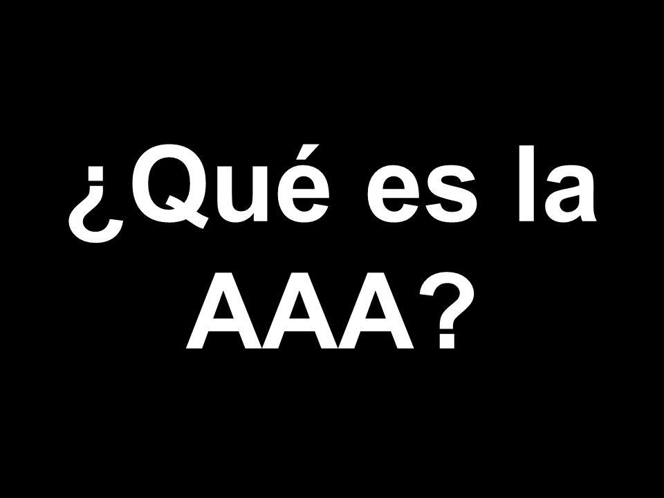 ¿Qué es la AAA