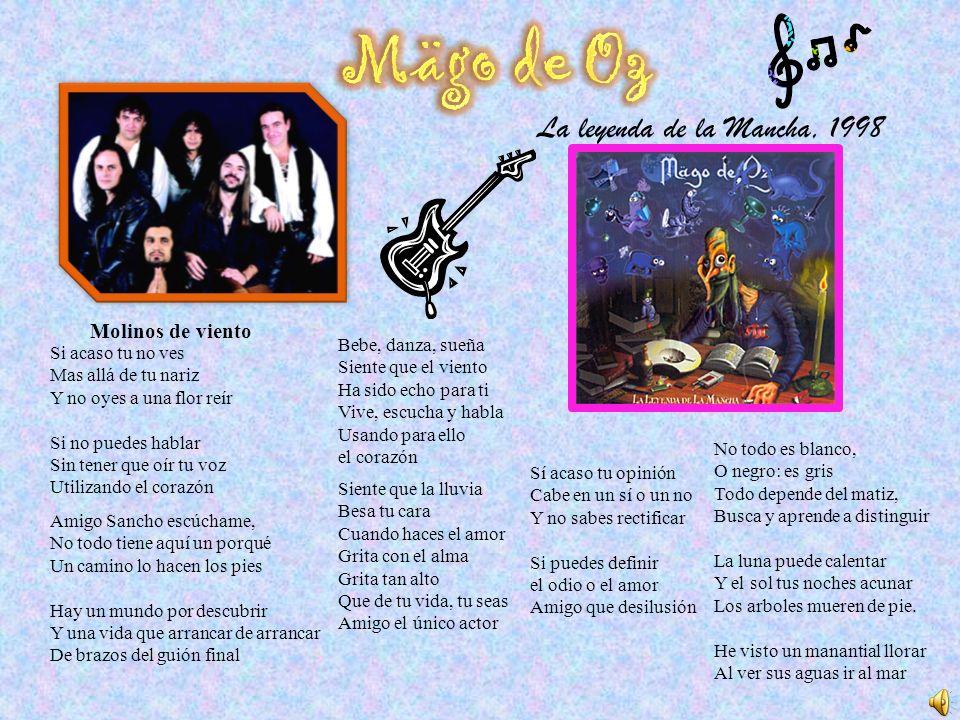 Mägo de Oz La leyenda de la Mancha, 1998 Molinos de viento