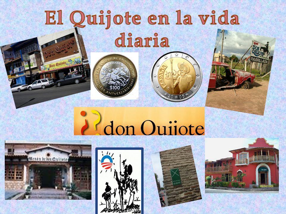 El Quijote en la vida diaria