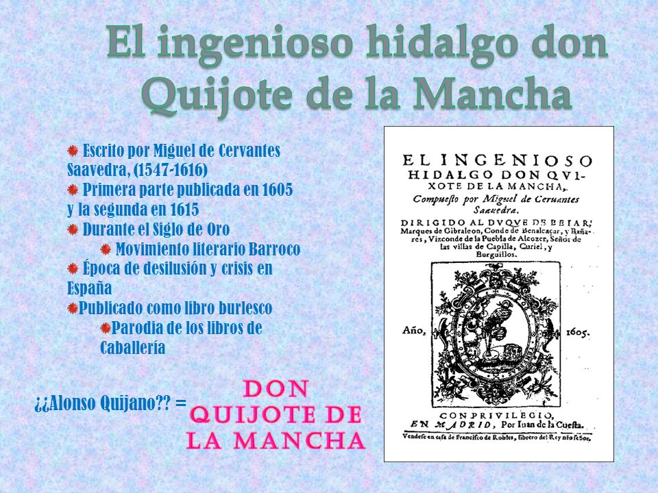 El ingenioso hidalgo don Quijote de la Mancha Don Quijote de la Mancha
