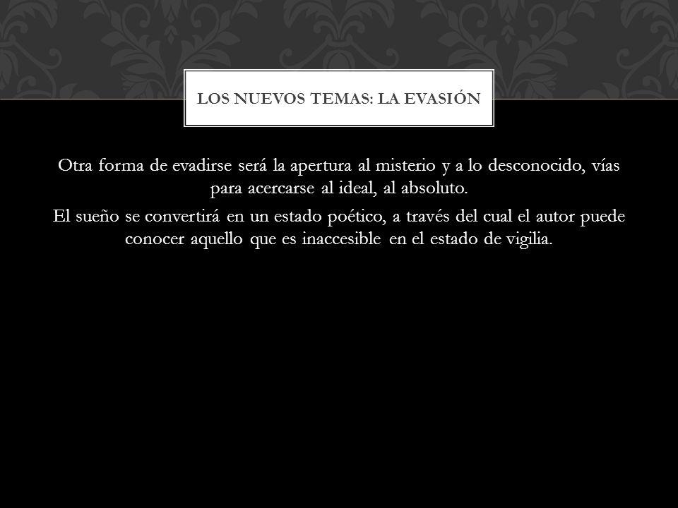LOS NUEVOS TEMAS: LA EVASIÓN