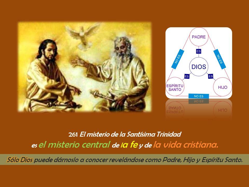 261 El misterio de la Santísima Trinidad