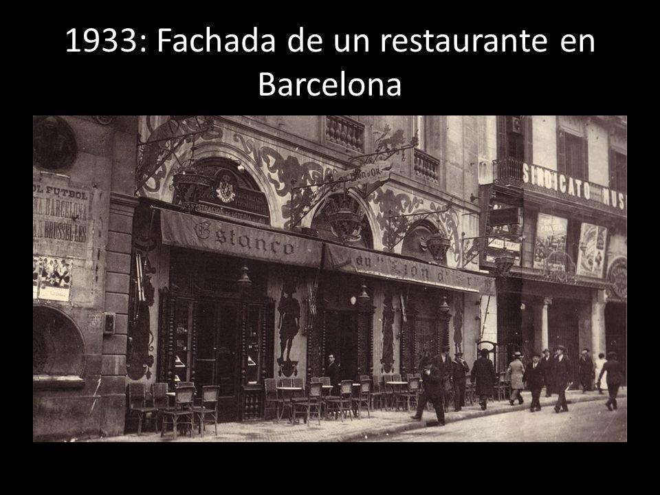 1933: Fachada de un restaurante en Barcelona