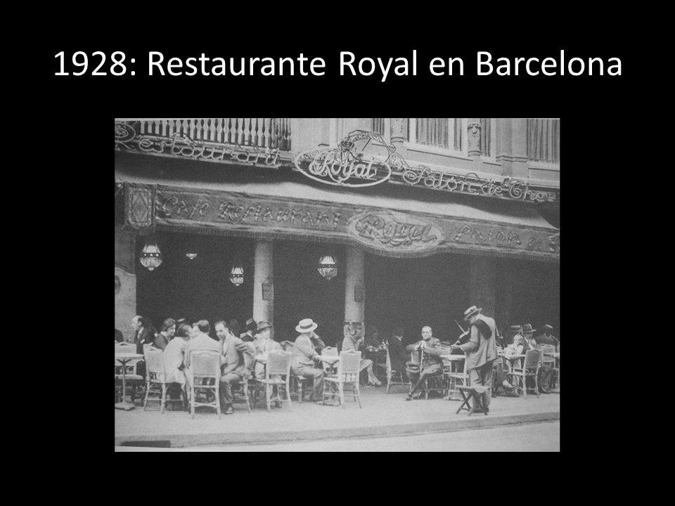1928: Restaurante Royal en Barcelona