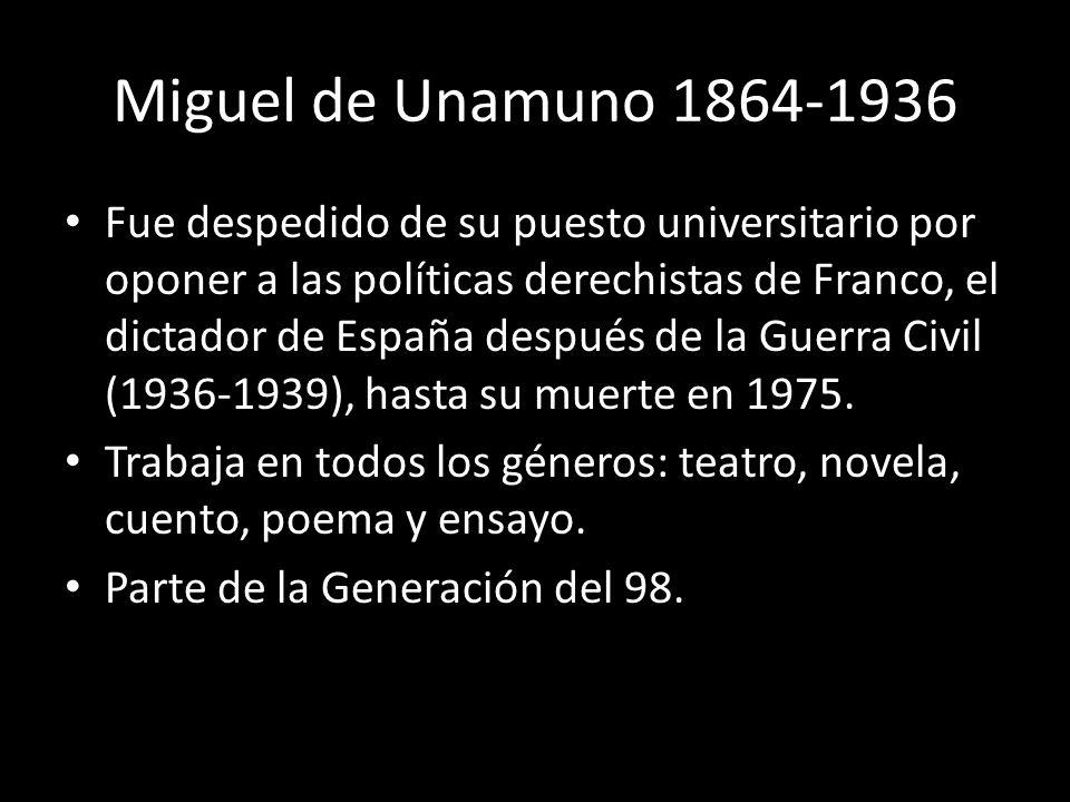 Miguel de Unamuno 1864-1936