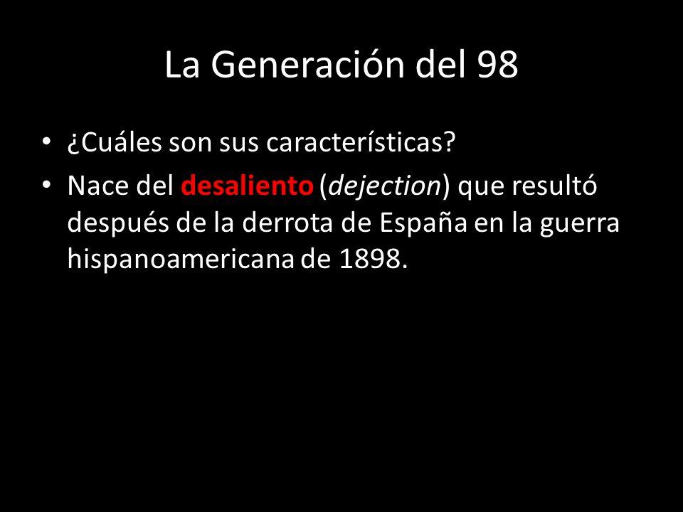 La Generación del 98 ¿Cuáles son sus características