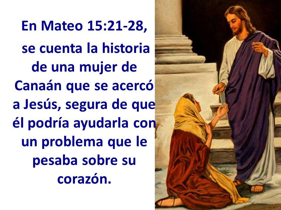 En Mateo 15:21-28,