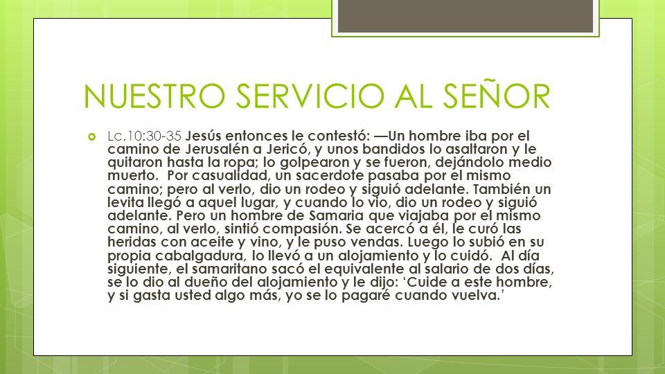 NUESTRO SERVICIO AL SEÑOR