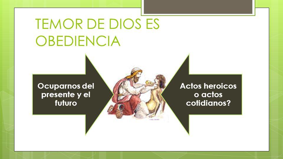 TEMOR DE DIOS ES OBEDIENCIA