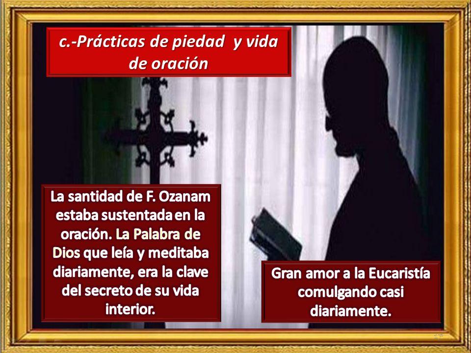 c.-Prácticas de piedad y vida de oración