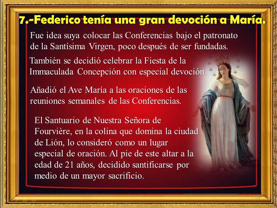7.-Federico tenía una gran devoción a María.
